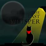The Last Whisper1